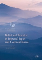 Belief and Practice in Imperial Japan and Colonial Korea cover